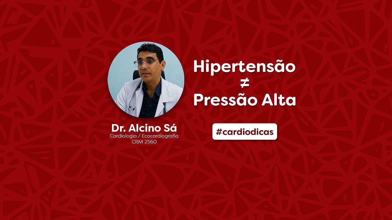 Hipertensão x Pressão Alta