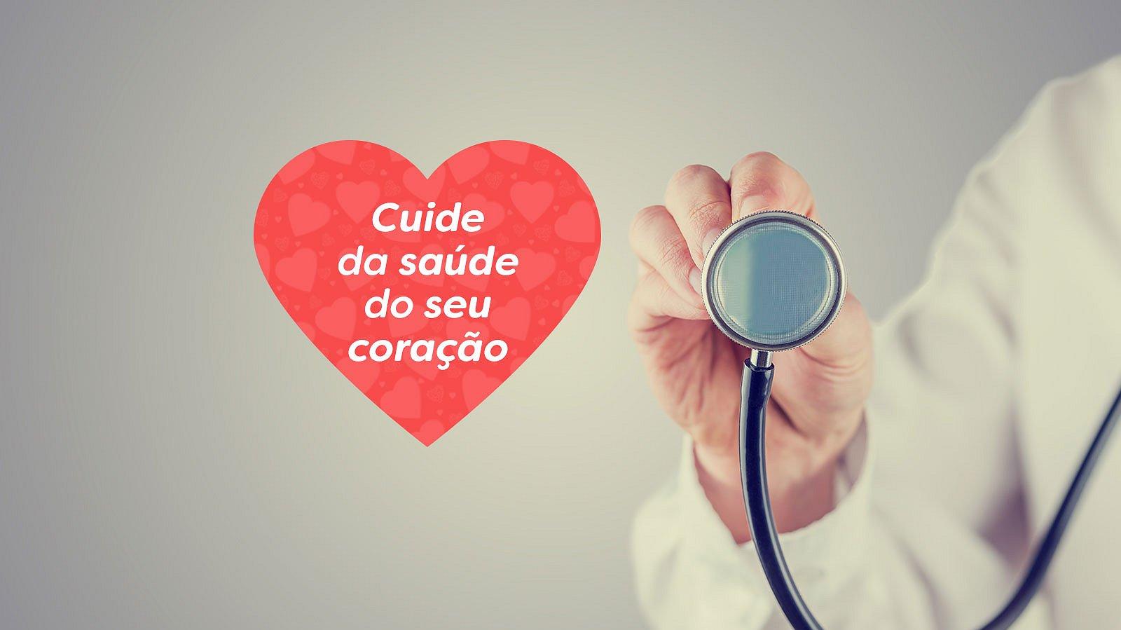 Cuide da saúde do seu coração